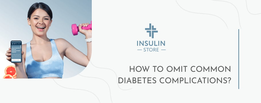 How To Omit Common Diabetes Complications?