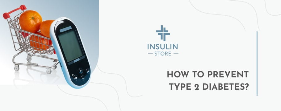 How To Prevent Type 2 Diabetes?