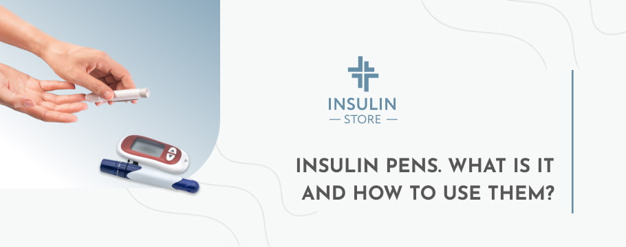 Insulin Pens. What Is It and How To Use Them